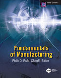 Fundamentals of Manufacturing, Third Edition