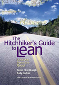 The Hitchhiker's Guide to Lean: Lessons from the Road