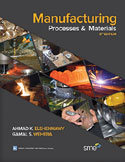 Manufacturing Processes and Materials, Fifth Edition