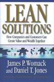 Lean Solutions:  How Companies and Customers Can Create Value and Wealth