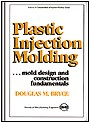 Plastic Injection Molding: Mold Design and Construction Fundamentals
